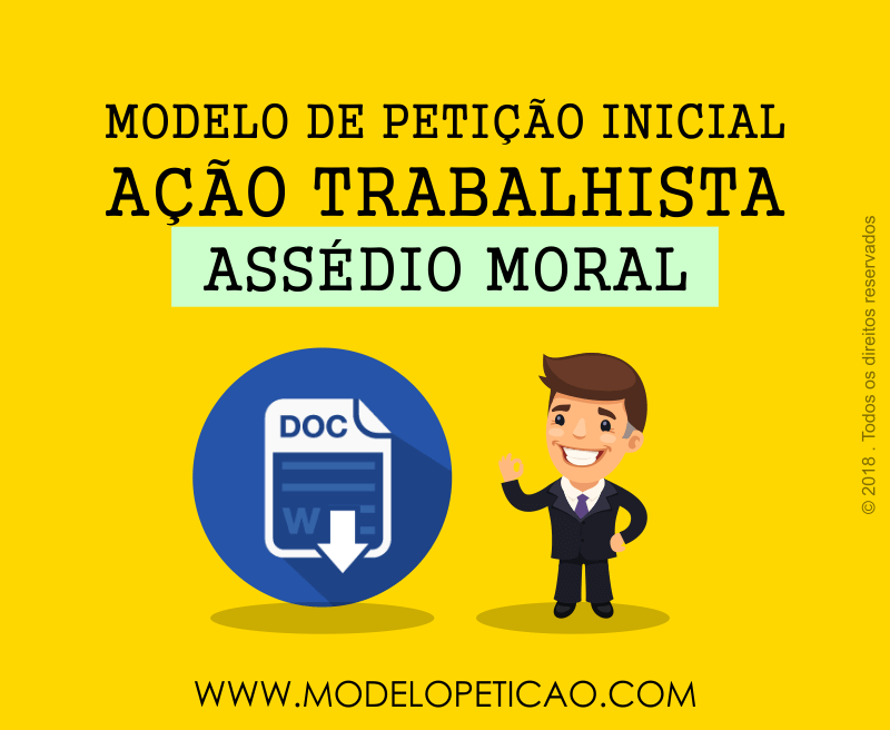 Modelo de Petição Inicial - Ação Trabalhista - Assédio Moral